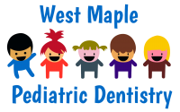 West Maple Pediatric Dentistry